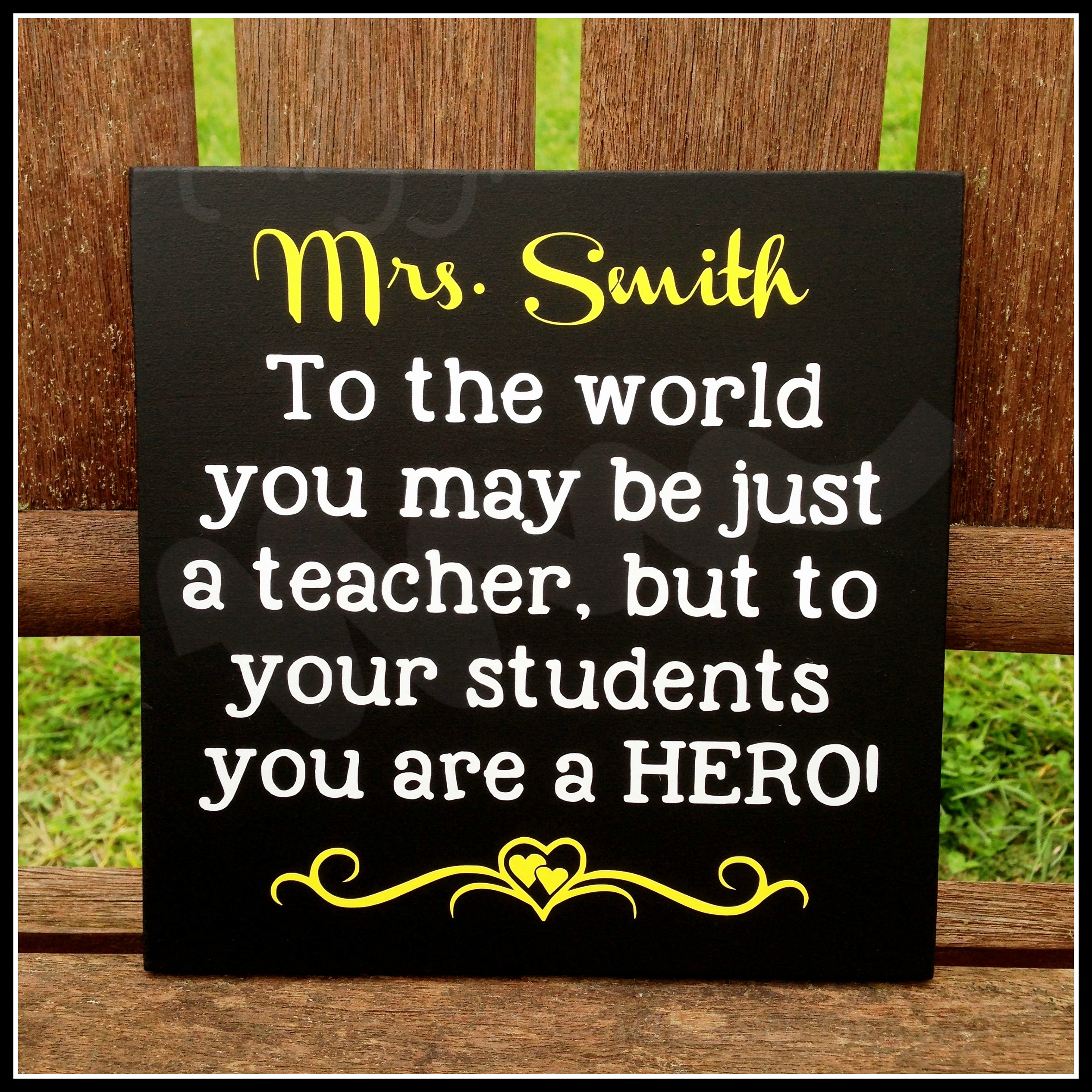 Personalised 'You are a Hero' – teacher appreciation sign via @chooicenz