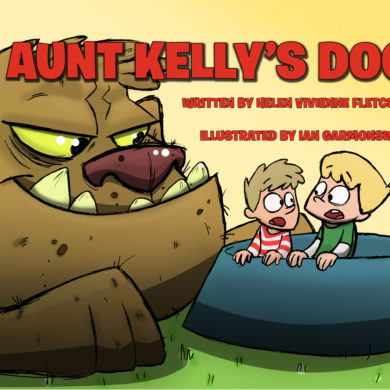 """Cover of the book """"Aunt Kelly's Dog"""" by Helen Vivienne Fletcher"""