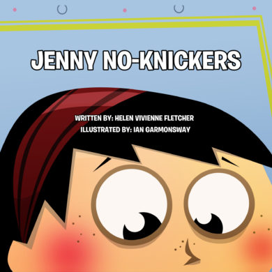 """Cover of the book """"Jenny No-Knickers"""" by Helen Vivienne Fletcher"""