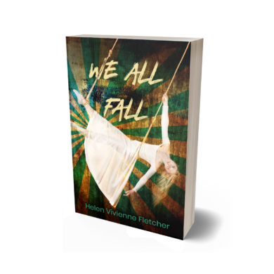 """A copy of the book """"We All Fall"""" by Helen Vivienne Fletcher"""