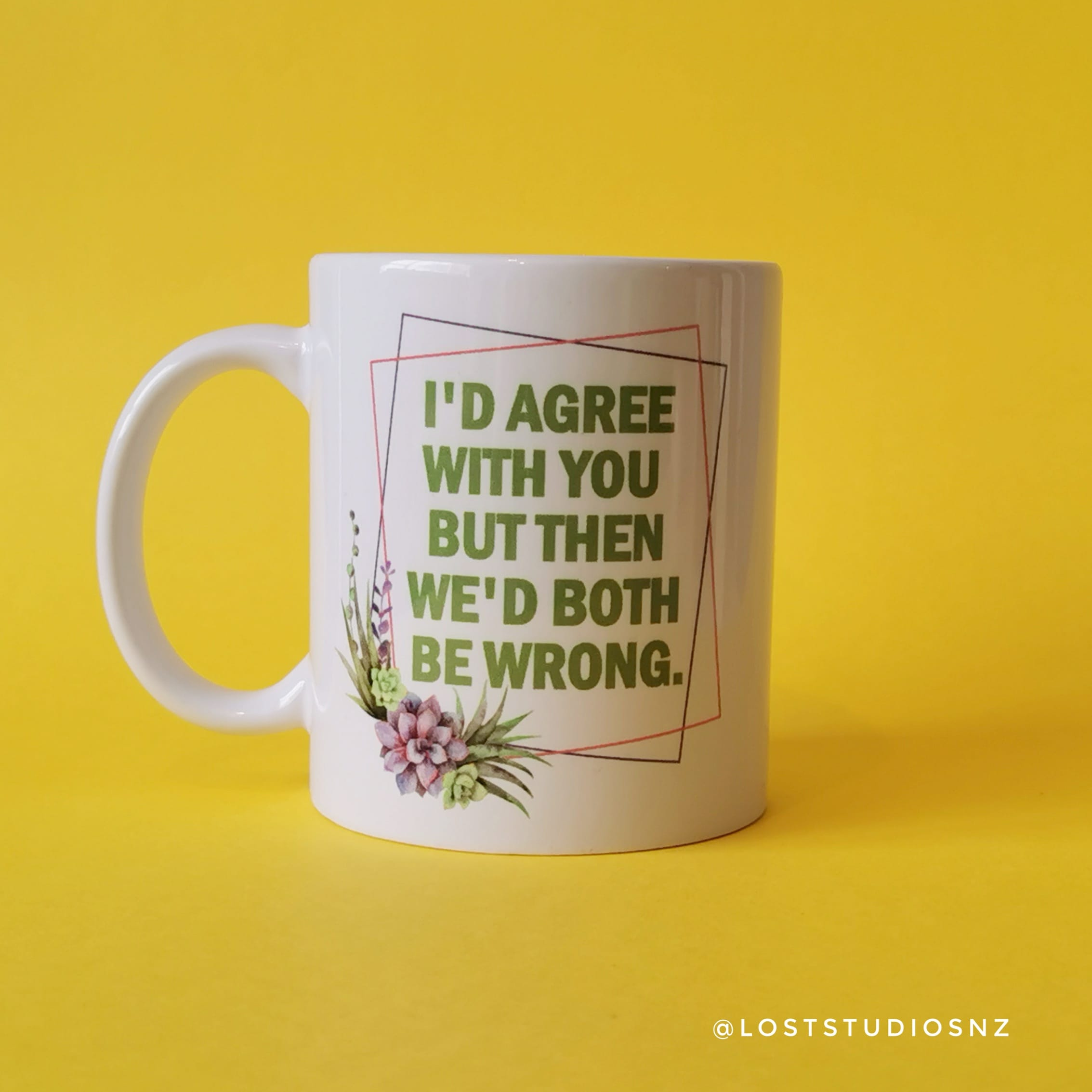I'd Agree With You but Then We'd Both be Wrong via @chooicenz